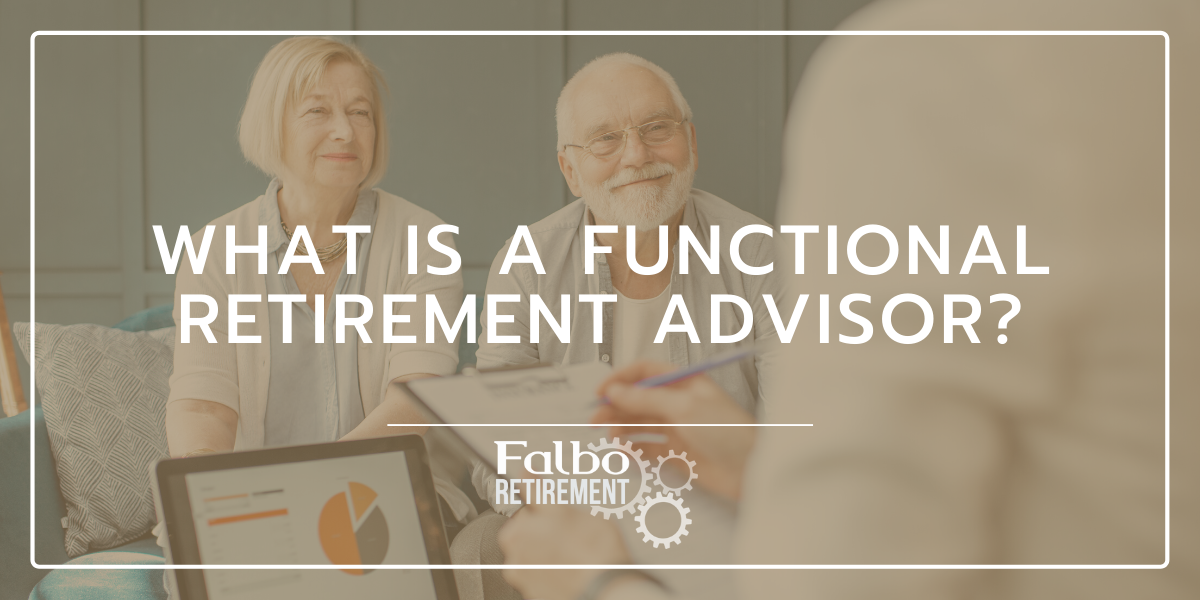 What is a Functional Retirement Advisor